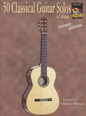 50 Classical Guitar Solos in Tablature By Wallach, Howard (ADP)